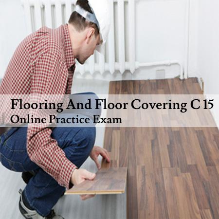Flooring C 15 Online Practice Exam Peerless Institute