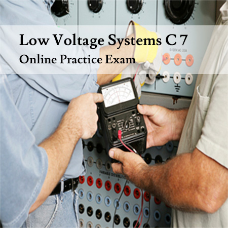 Low-Voltage-Systems-C-7-Online-Practice-Exam