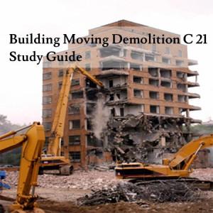 Building-Moving-Demolition-C-21-Study-Guide