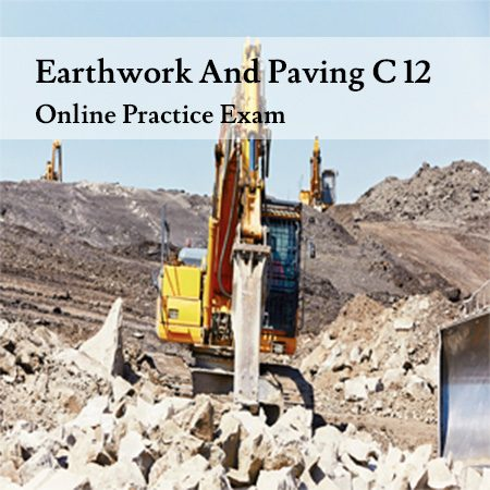 Earthwork-And-Paving-C-12-Online-Practice-Exam