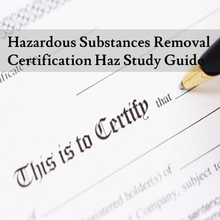 Hazardous-Substances-Removal-Certification-Haz-Study-Guide