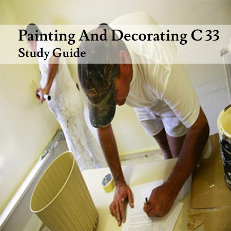 Painting-And-Decorating-C-33-Study-Guide