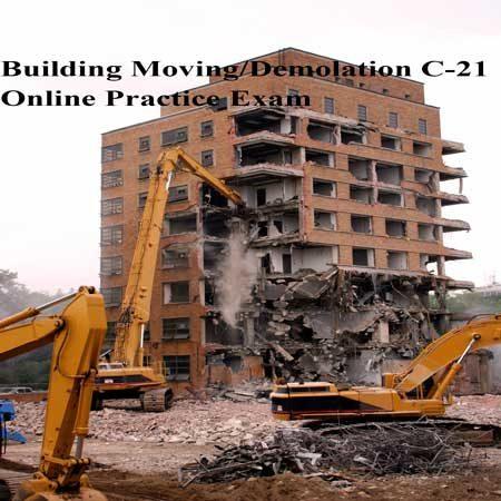 Building-Moving-Demolition-C-21-online-practice-exam